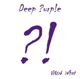 Deep Purple – Now What?! (2LP)