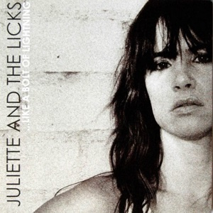 Juliette & The Licks - Like a Bolt of Lightning (LP)