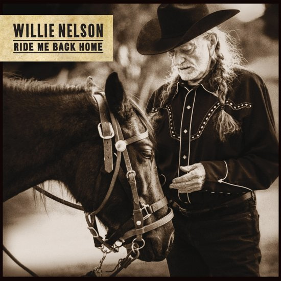 Willie Nelson - Ride Me Back Home (LP)