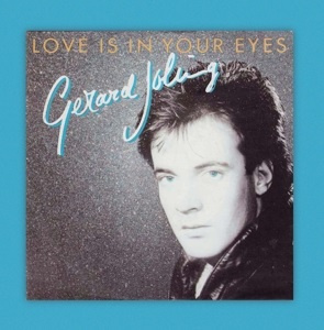 """Gerard Joling - Love is In Your Eyes/Ticket To the Tropics (7"""" Single)"""