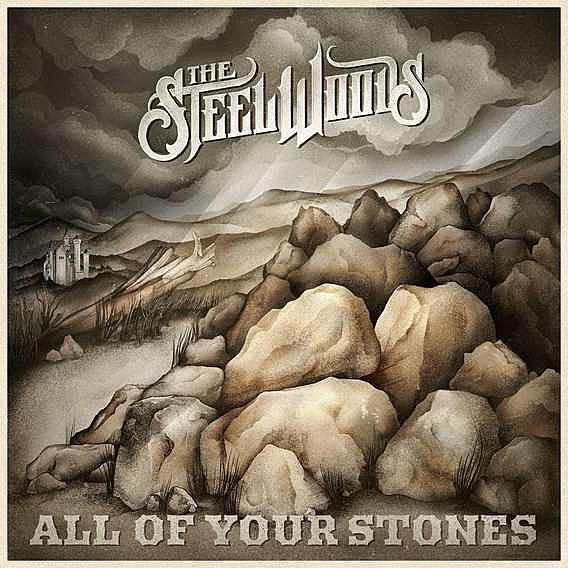 The Steel Woods - All of Your Stones (LP)