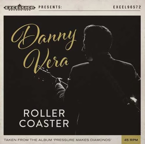 "Danny Vera - Roller Coaster (7"" Single)"