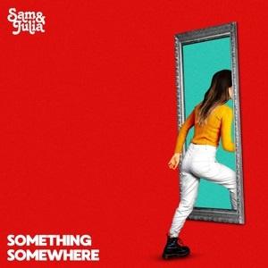 Sam & Julia - Something Somewhere (LP)