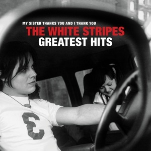 White Stripes - Greatest Hits (2LP)