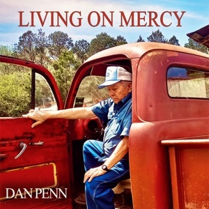 Dan Penn - Living On Mercy (PRE ORDER) (LP)