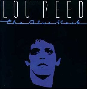 Lou Reed – The Blue Mask (LP)