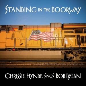Chrissie Hynde - Standing In the Doorway: Chrissie Hynde Sings Bob Dylan (LP)