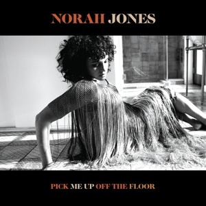 Norah Jones - Pick Me Up Off the Floor (LP)