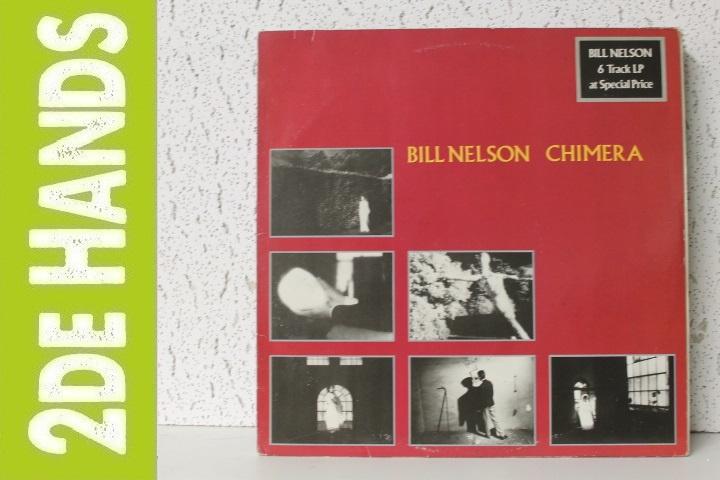 Bill Nelson – Chimera (LP) D40-E70