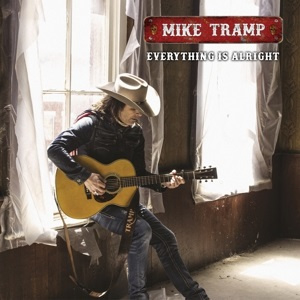 Mike Tramp - Everything is Alright (LP)