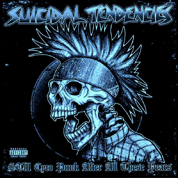 Suicidal Tendencies ‎– Still Cyco Punk After All These Years (LP)