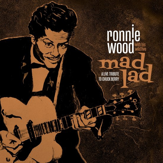 Ronnie Wood With His Wild Five - Mad lad: A tribute to Chuck Berry (LP)