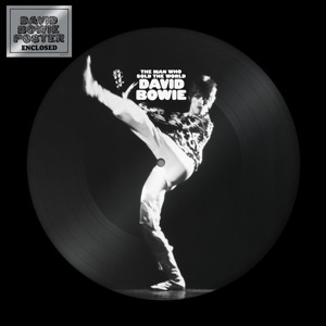 David Bowie – The Man Who Sold The World (PICT. DISC)