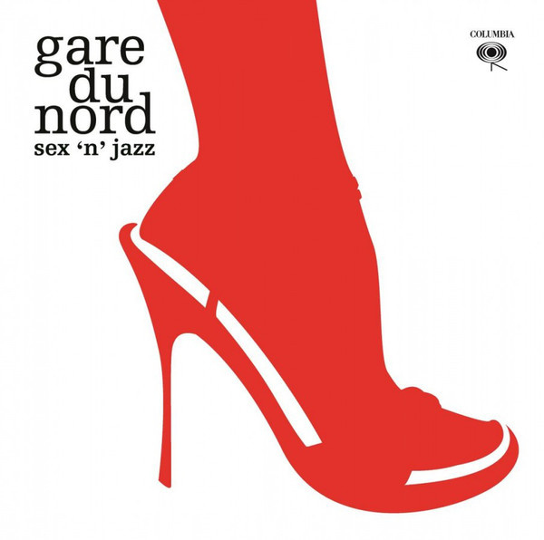 Gare Du Nord ‎– Sex 'n' Jazz (2LP)