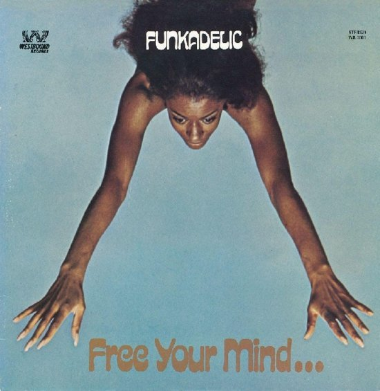 Funkadelic - Free Your Mind And Your Ass Will Follow (LP)