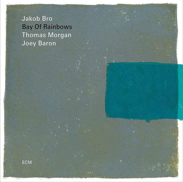 Jakob Bro – Bay Of Rainbows (LP)