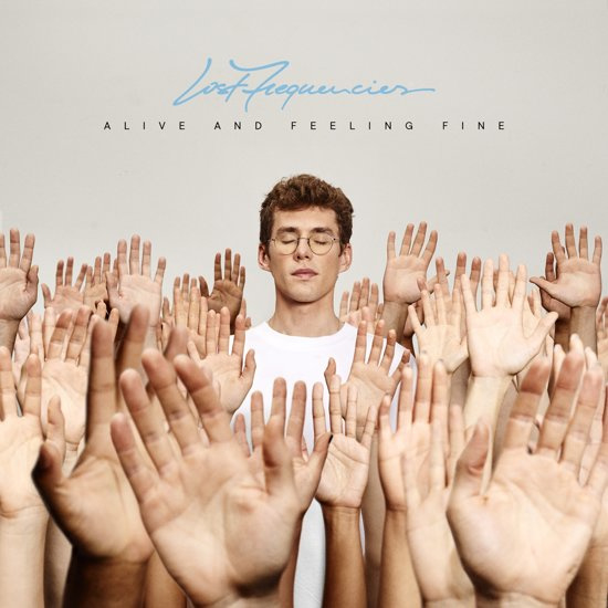 Lost Frequencies - Alive And Feeling Fine (LP)