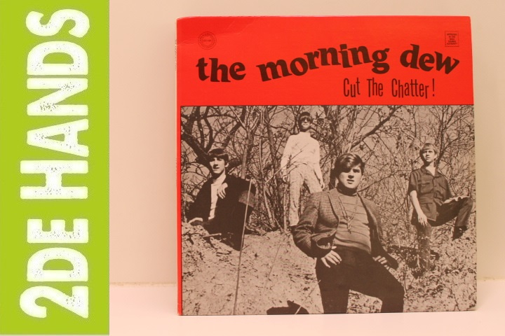 Morning Dew ‎– Cut The Chatter (LP) E20