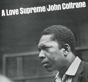 John Coltrane - A Love Supreme (PRE ORDER) (LP)
