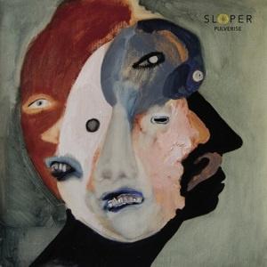 Sloper - Pulverise (LP)