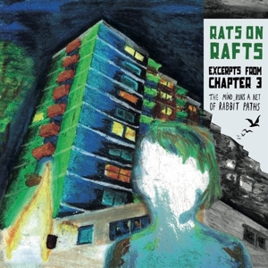 Rats On Rafts - Excerpts From Chapter 3: the Mind Runs... (LP)