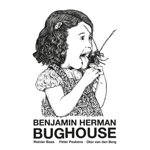 Benjamin Herman - Bughouse (LP)