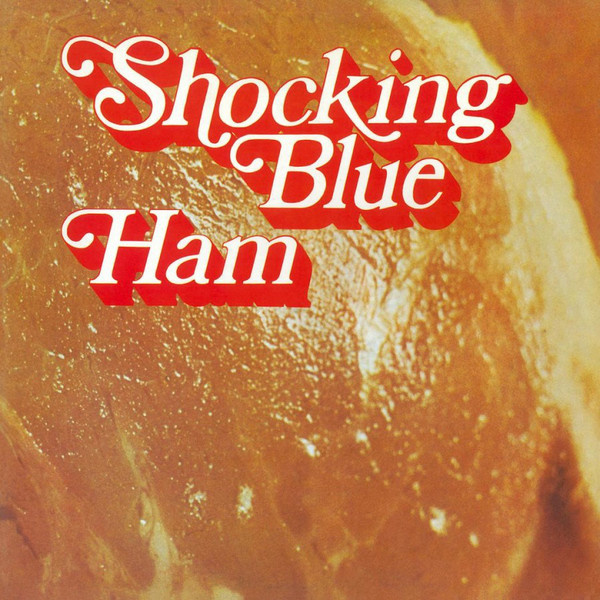 Shocking Blue ‎– Ham (LP)