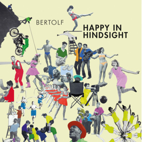 Bertolf - Happy In Hindsight -Indie Only- (LP)