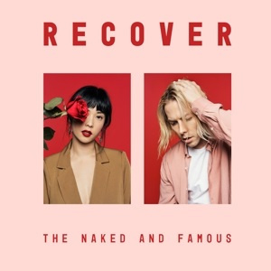 Naked and Famous - Recover (2LP)