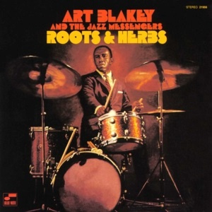 Art Blakey & The Jazz Messnegers - Roots and Herbs -Blue Note Tone Poets- (LP)