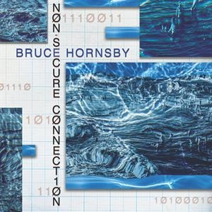 Bruce Hornsby - Non-Secure Connection (LP)
