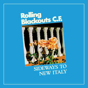 Rolling Blackouts Coastal Fever – Sideways To New Italy -COLOURED- (LP)