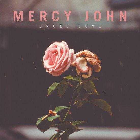 """Mercy John - Cruel Love (10"""")"""