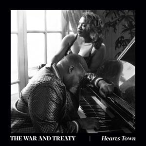 The War & Treaty - Hearts Town (LP)