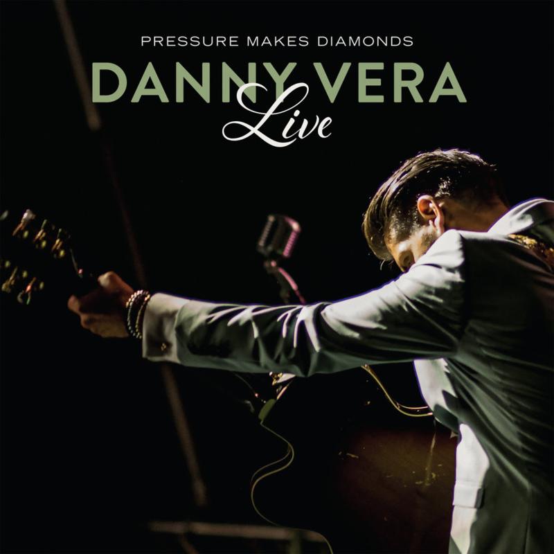 Danny Vera - Pressure Makes Diamonds Live (2LP+CD)
