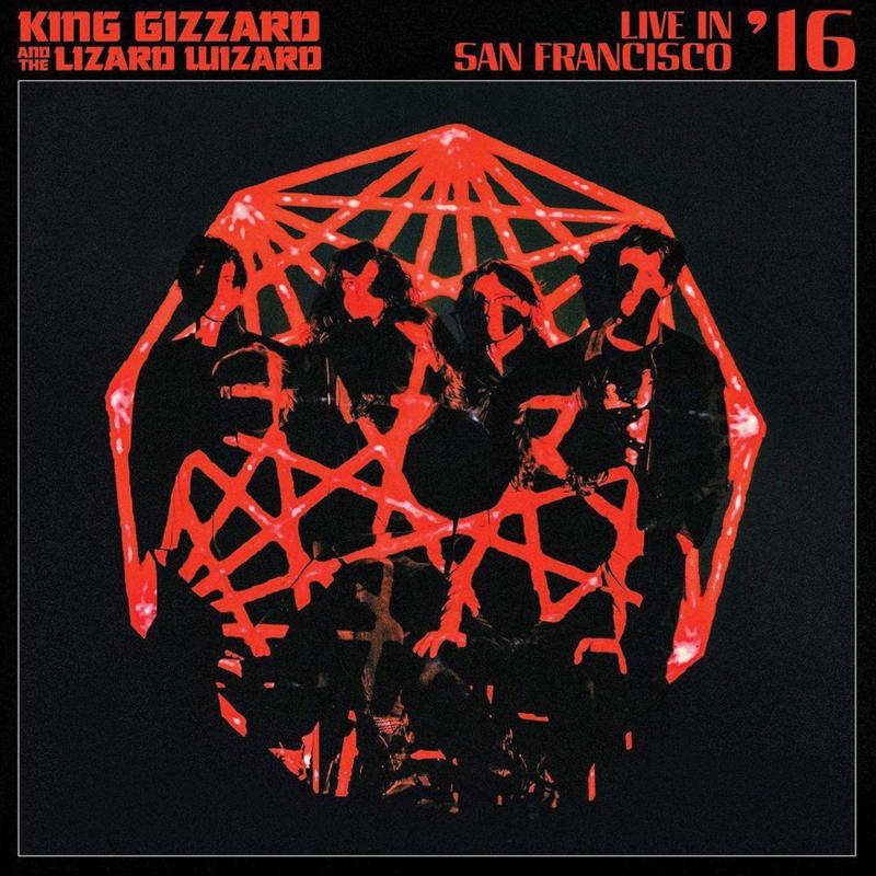 King Gizzard & the Lizard Wizard - Live In San Francisco '16 (2LP)