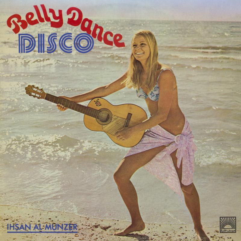 Ihsan Al-Munzer - Belly Dance Disco (2LP)
