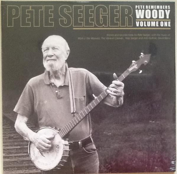 Pete Seeger – Pete Remembers Woody: Volume One (2LP)