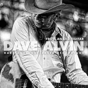 Dave Alvin - From an Old Guitar (2LP)