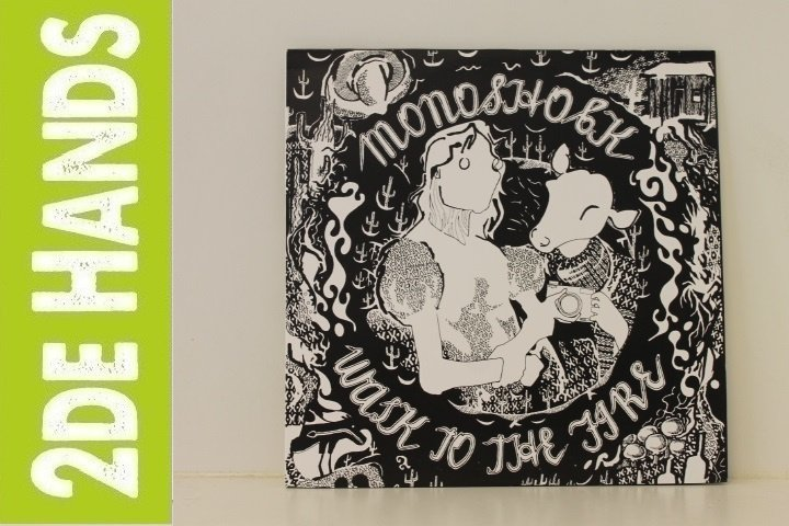 Monoshock ‎– Walk To The Fire (LP) H50