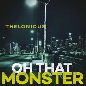 Thelonious Monser - Oh That Monster (LP)