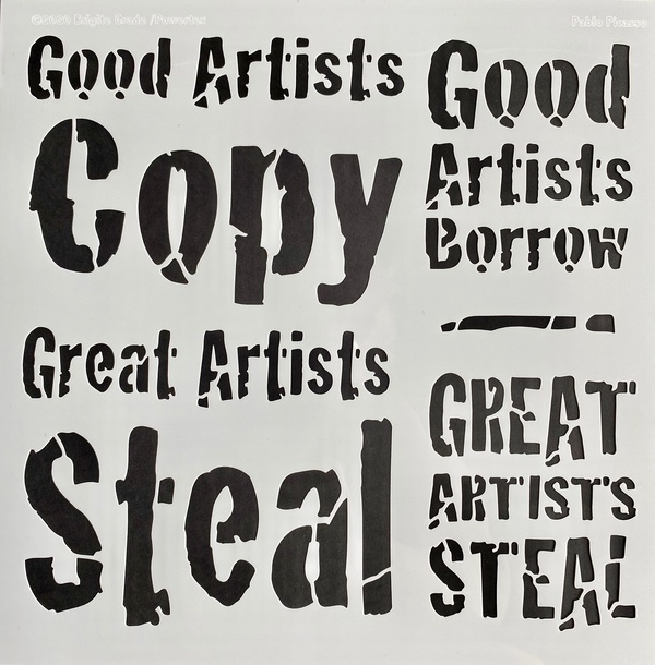 Good artists copy Stencil