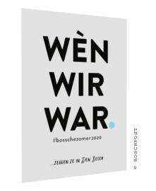 Bossche postcard - Wèn wir war - #501