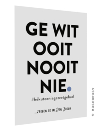 Bossche postcard - Ge wit ooit nooit nie- #502