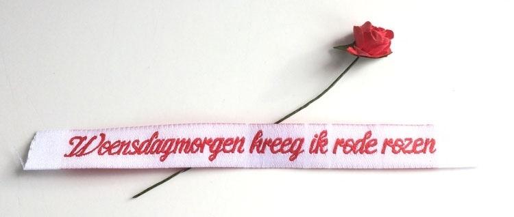 Woensdagmorgen kreeg ik rode rozen (lintje 1,2x11cm)