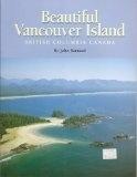 Beautiful Vancouver Island, British Columbia Canada - J. Barnard