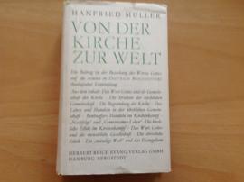 Von der Kirche zur Welt - H. Müller