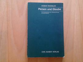 Person und Glaube - R. Roessler