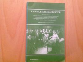 Calvinus Ecclesiae Doctor - W.H. Neuser
