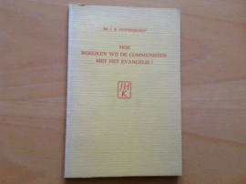 Hoe bereiken wij de communisten met het evangelie? - I.A. Diepenhorst
